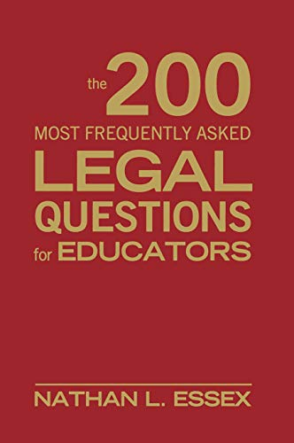 9781412965767: The 200 Most Frequently Asked Legal Questions for Educators