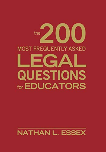 9781412965774: The 200 Most Frequently Asked Legal Questions for Educators