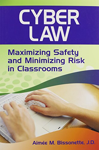 9781412966153: Cyber Law: Maximizing Safety and Minimizing Risk in Classrooms