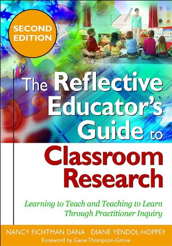 9781412966566: The Reflective Educator′s Guide to Classroom Research: Learning to Teach and Teaching to Learn Through Practitioner Inquiry