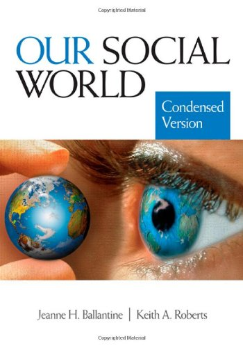 9781412966597: Our Social World: Condensed Version