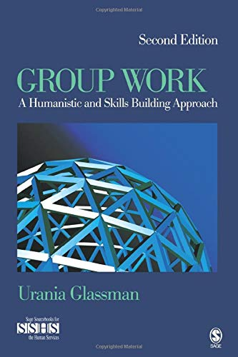 9781412966634: Group Work: A Humanistic and Skills Building Approach (SAGE Sourcebooks for the Human Services)