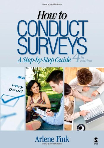 9781412966689: How to Conduct Surveys: A Step-by-Step Guide