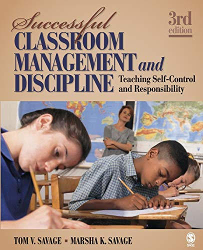 9781412966788: Successful Classroom Management and Discipline: Teaching Self-Control and Responsibility