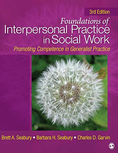 9781412966825: Foundations of Interpersonal Practice in Social Work: Promoting Competence in Generalist Practice