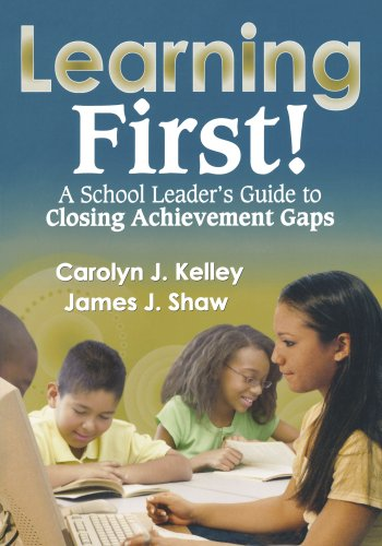 9781412966979: Learning First!: A School Leader′s Guide to Closing Achievement Gaps