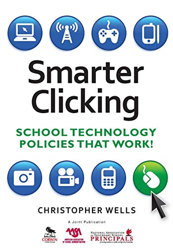 9781412966993: Smarter Clicking: School Technology Policies That Work!