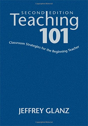 9781412967143: Teaching 101: Classroom Strategies for the Beginning Teacher