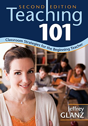 9781412967150: Teaching 101: Classroom Strategies for the Beginning Teacher