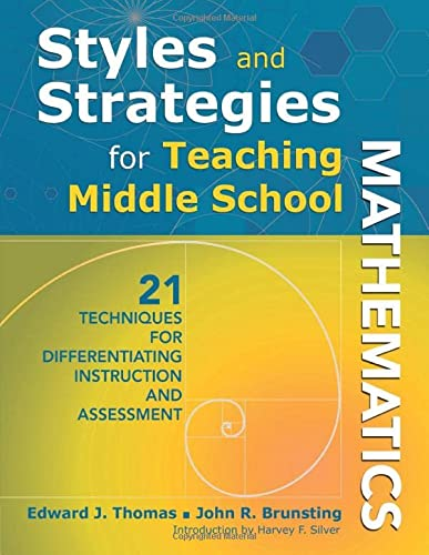 9781412968331: Styles and Strategies for Teaching Middle School Mathematics: 21 Techniques for Differentiating Instruction and Assessment