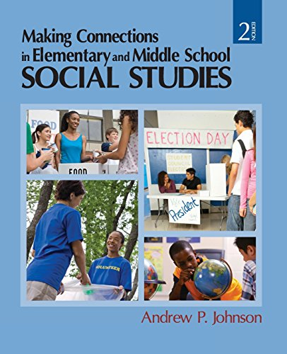 Making Connections in Elementary and Middle School Social Studies: Andrew P. Johnson