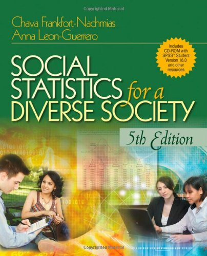 Social Statistics for a Diverse Society with: Frankfort-Nachmias, Dr. Chava;