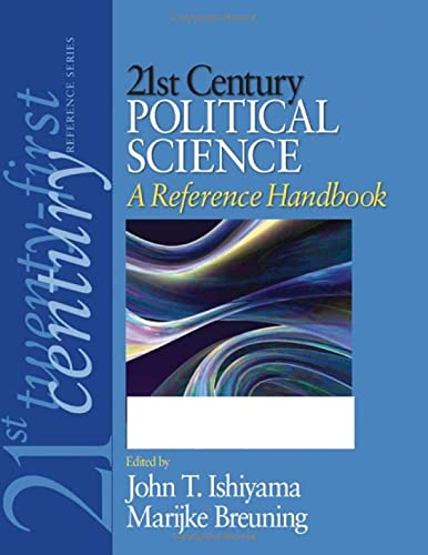 21st Century Political Science: A Reference Handbook: John T. Ishiyama