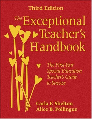 9781412969130: The Exceptional Teacher′s Handbook: The First-Year Special Education Teacher′s Guide to Success