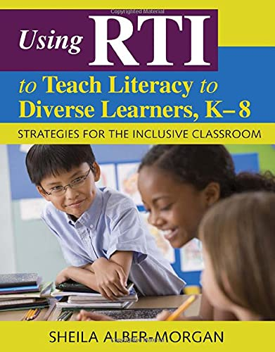 9781412969529: Using RTI to Teach Literacy to Diverse Learners, K-8: Strategies for the Inclusive Classroom