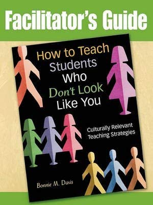 9781412969734: How to Teach Students Who Don't Look Like You, LAUSD edition: Culturally Relevant Teaching Strategies