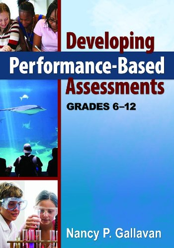 9781412969802: Developing Performance-Based Assessments, Grades 6-12