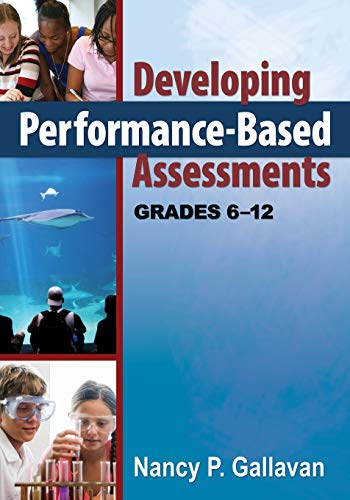 9781412969819: Developing Performance-Based Assessments, Grades 6-12