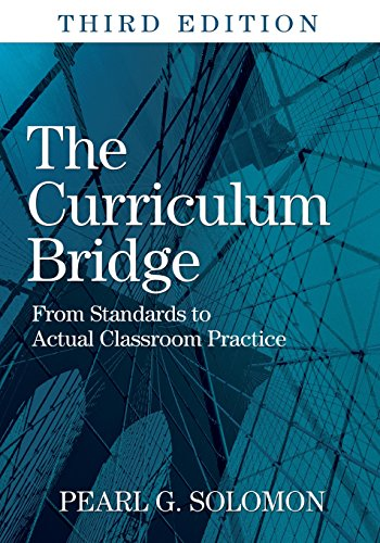 9781412969840: The Curriculum Bridge: From Standards to Actual Classroom Practice