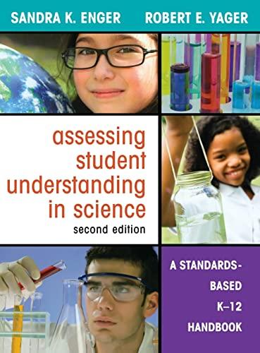 9781412969925: Assessing Student Understanding in Science: A Standards-Based K-12 Handbook