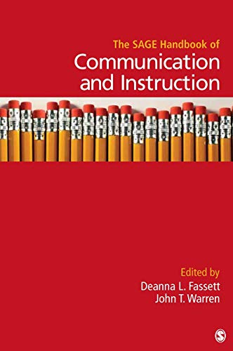 The SAGE Handbook of Communication and Instruction (Sage Handbooks)