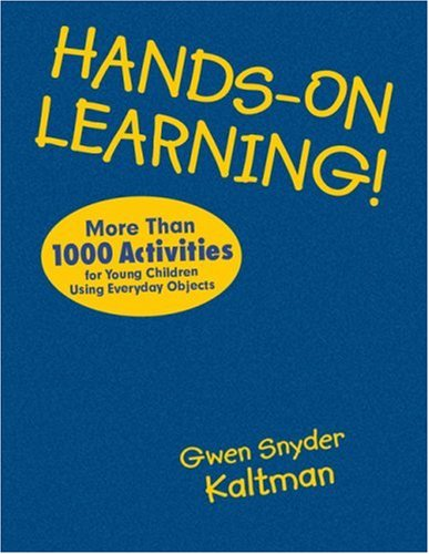 9781412970945: Hands-On Learning!: More Than 1000 Activities for Young Children Using Everyday Objects