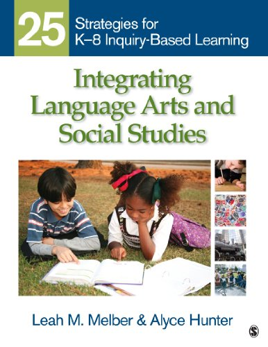 9781412971102: Integrating Language Arts and Social Studies: 25 Strategies for K-8 Inquiry-Based Learning