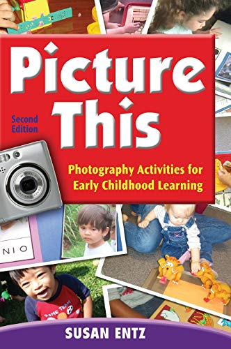 9781412971287: Picture This: Photography Activities for Early Childhood Learning