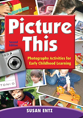 9781412971294: Picture This: Photography Activities for Early Childhood Learning