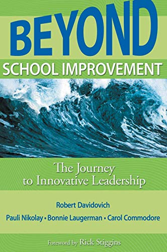 9781412971393: Beyond School Improvement: The Journey to Innovative Leadership
