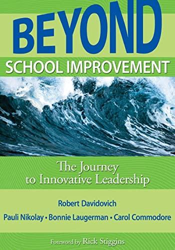 9781412971409: Beyond School Improvement: The Journey to Innovative Leadership