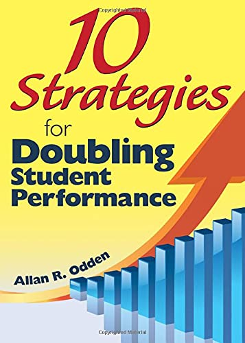 9781412971485: 10 Strategies for Doubling Student Performance