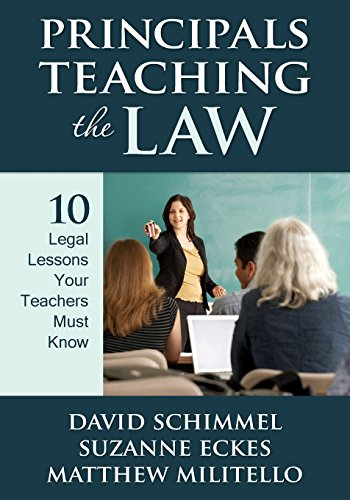 9781412972239: Principals Teaching the Law: 10 Legal Lessons Your Teachers Must Know