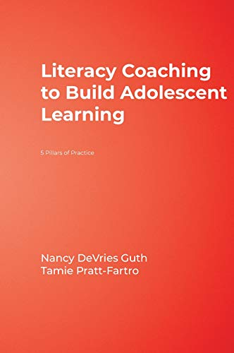 9781412972253: Literacy Coaching to Build Adolescent Learning: 5 Pillars of Practice