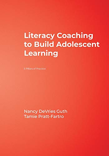 9781412972260: Literacy Coaching to Build Adolescent Learning: 5 Pillars of Practice