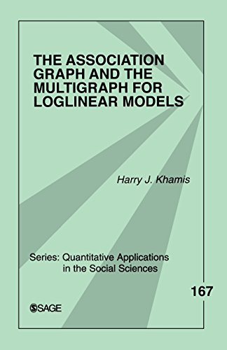 9781412972383: The Association Graph and the Multigraph for Loglinear Models (Quantitative Applications in the Social Sciences)