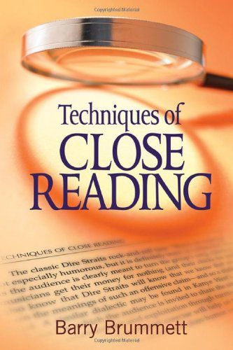 9781412972659: Techniques of Close Reading