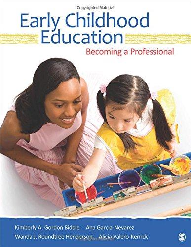 Early Childhood Education: Becoming a Professional: Valero-Kerrick, Alicia, Garcia-Nevarez,