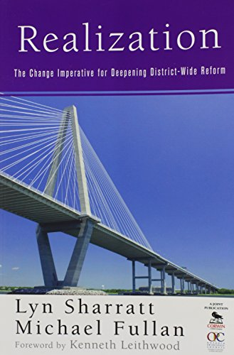 9781412973854: Realization: The Change Imperative for Deepening District-Wide Reform