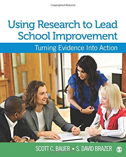 9781412974059: Using Research to Lead School Improvement: Turning Evidence Into Action