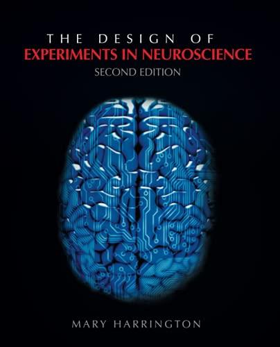 The Design of Experiments in Neuroscience: Mary Harrington