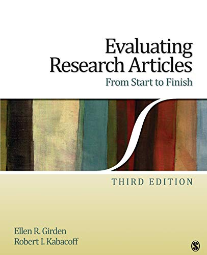 Evaluating Research Articles From Start to Finish: Girden, Ellen R./Kabacoff, Robert