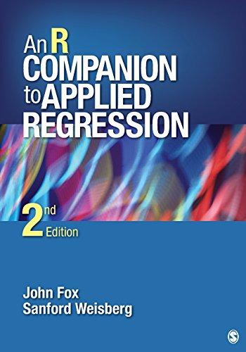 An R Companion to Applied Regression (Paperback): John Fox, Harvey