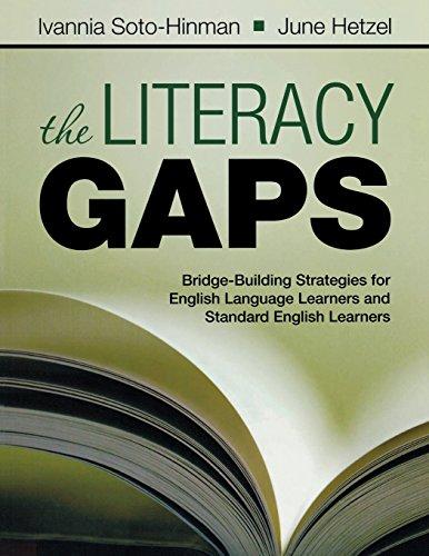 The Literacy Gaps: Bridge-Building Strategies for English