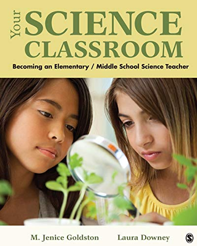 9781412975223: Your Science Classroom: Becoming an Elementary / Middle School Science Teacher