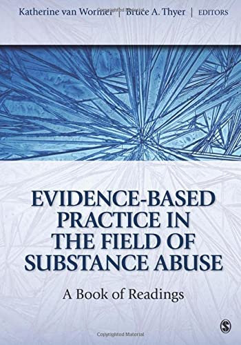 9781412975773: Evidence-Based Practice in the Field of Substance Abuse: A Book of Readings