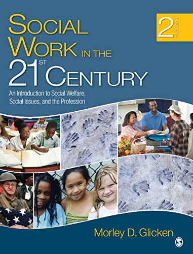 9781412975780: Social Work in the 21st Century: An Introduction to Social Welfare, Social Issues, and the Profession