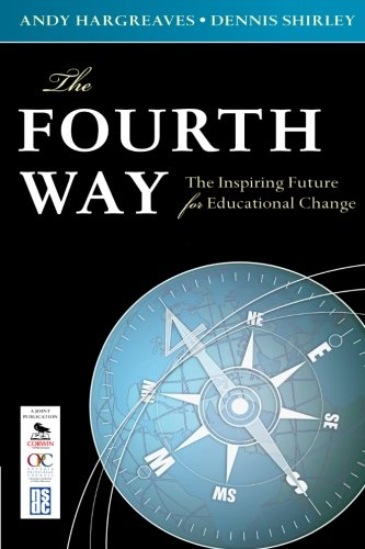 9781412976374: The Fourth Way: The Inspiring Future for Educational Change