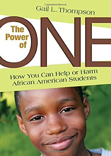 9781412976763: The Power of One: How You Can Help or Harm African American Students