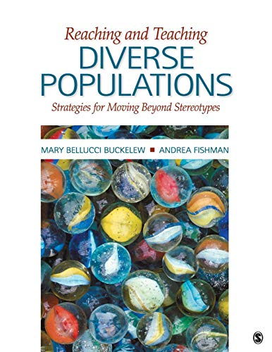 9781412977364: Reaching and Teaching Diverse Populations: Strategies for Moving Beyond Stereotypes